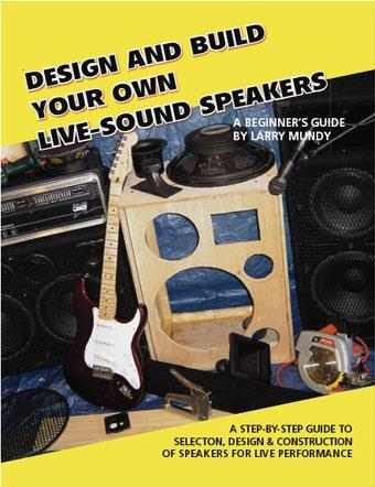 Design And Build Your Own Live-Sound Speakers